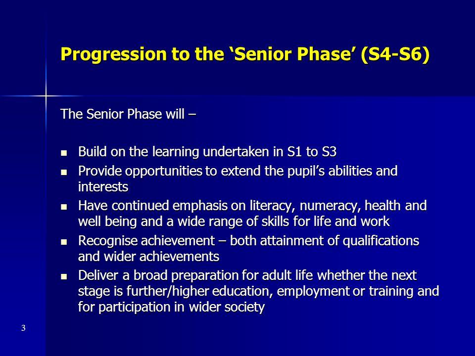 Progression to the 'Senior Phase' (S4-S6)