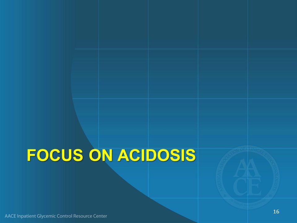 Focus on Acidosis
