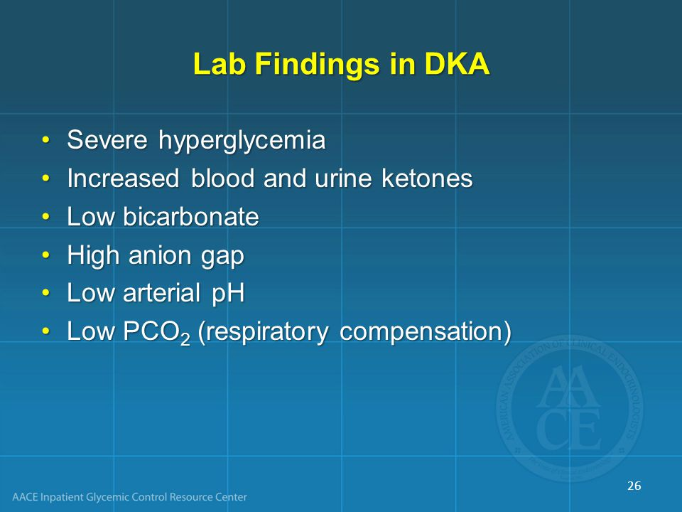Lab Findings in DKA Severe hyperglycemia