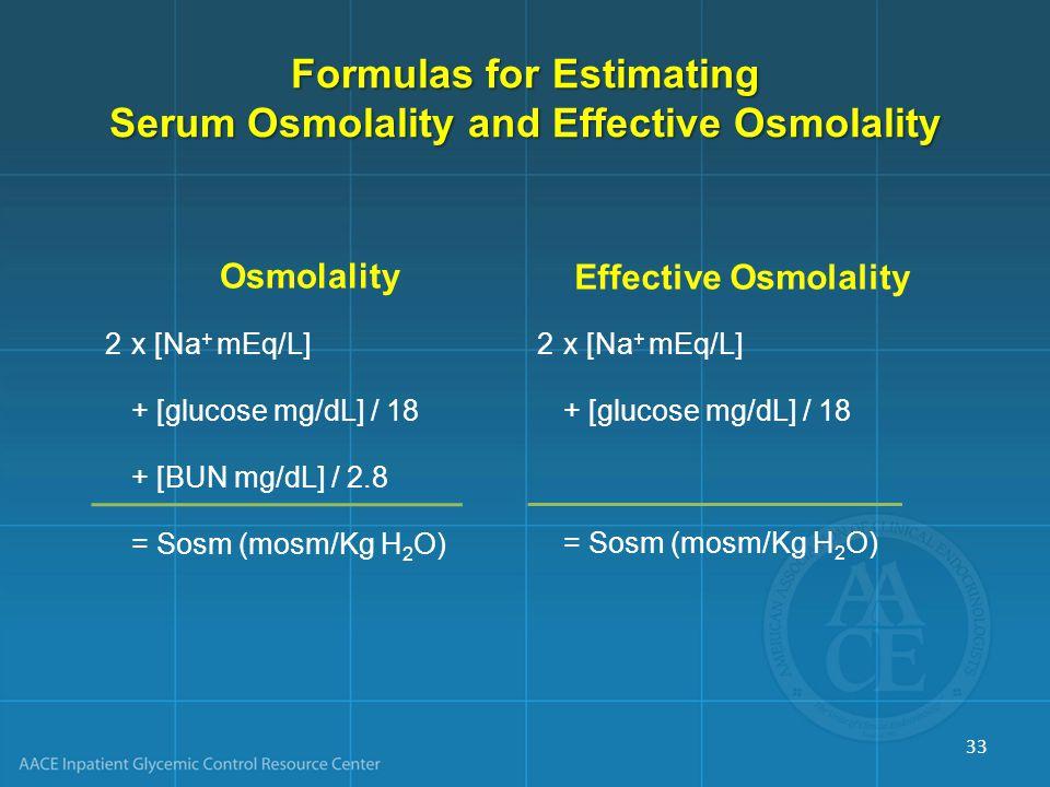 Formulas for Estimating Serum Osmolality and Effective Osmolality