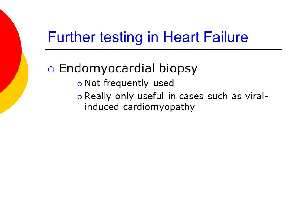 Further testing in Heart Failure