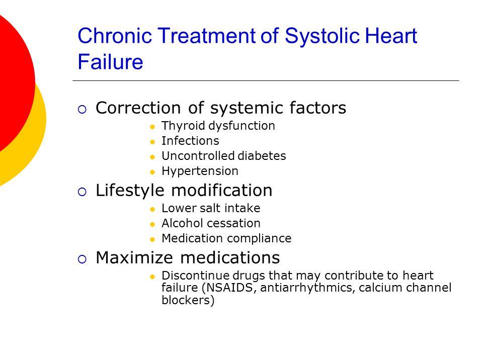 Chronic Treatment of Systolic Heart Failure