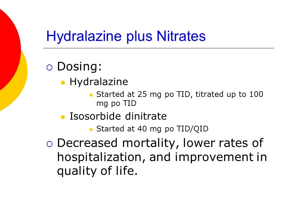Hydralazine plus Nitrates