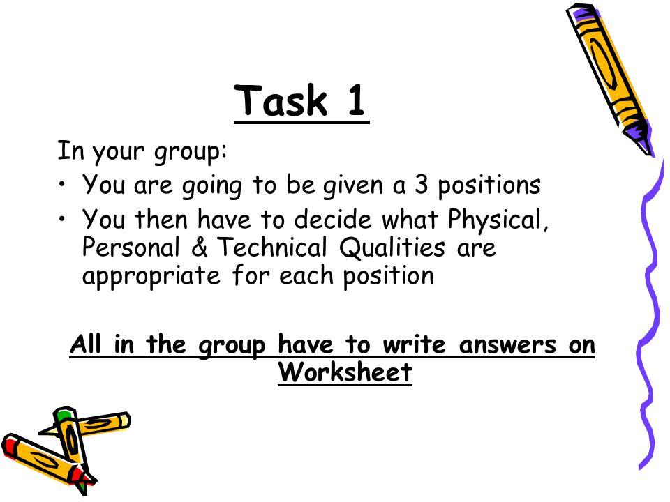 All in the group have to write answers on Worksheet