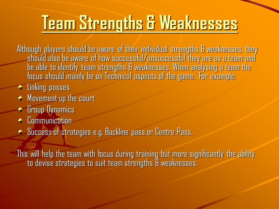 group dynamics weaknesses and strengths Understanding team dynamics forming being a collection of strangers to a united group with people learn about different work styles and strengths.