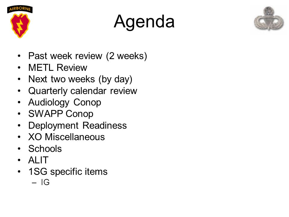 Agenda Past week review (2 weeks) METL Review Next two weeks (by day)
