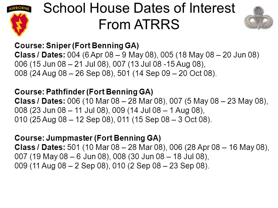 School House Dates of Interest From ATRRS