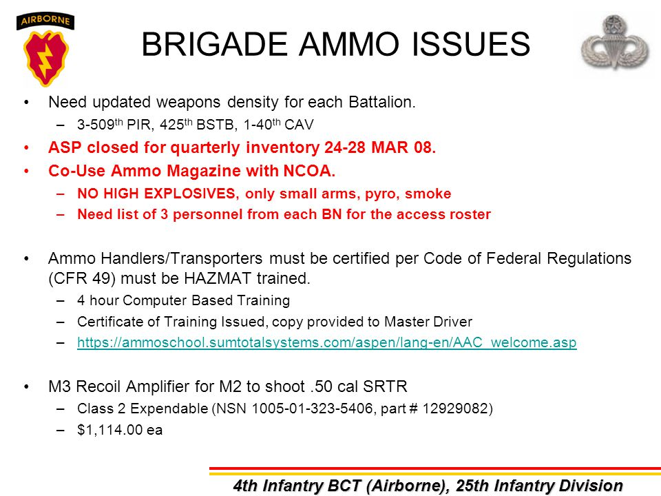 BRIGADE AMMO ISSUES Need updated weapons density for each Battalion.
