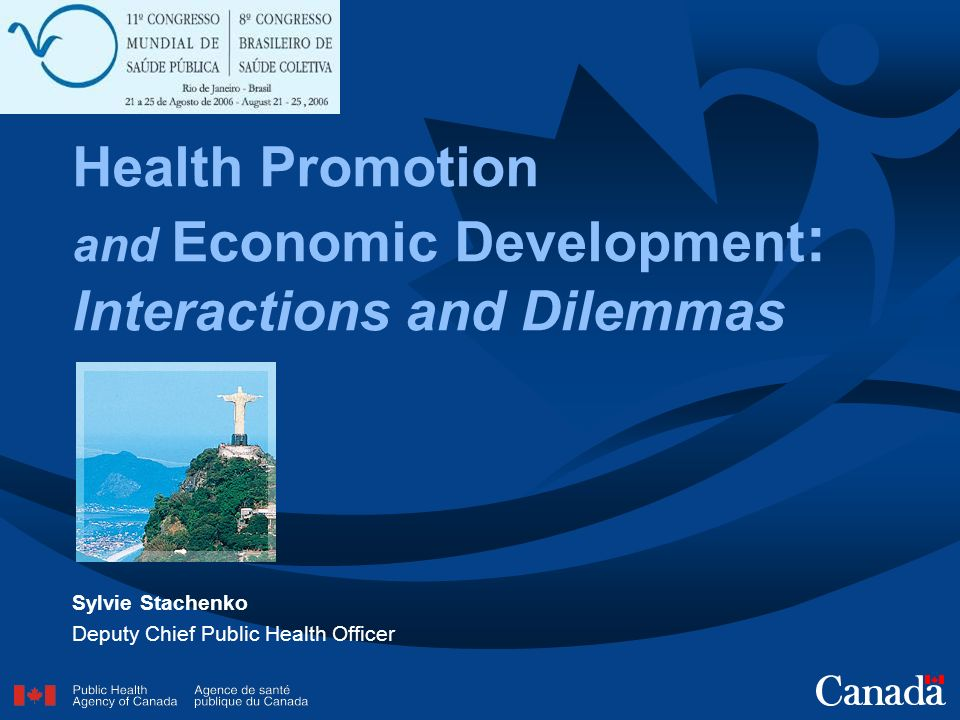 Health Promotion and Economic Development: Interactions and Dilemmas