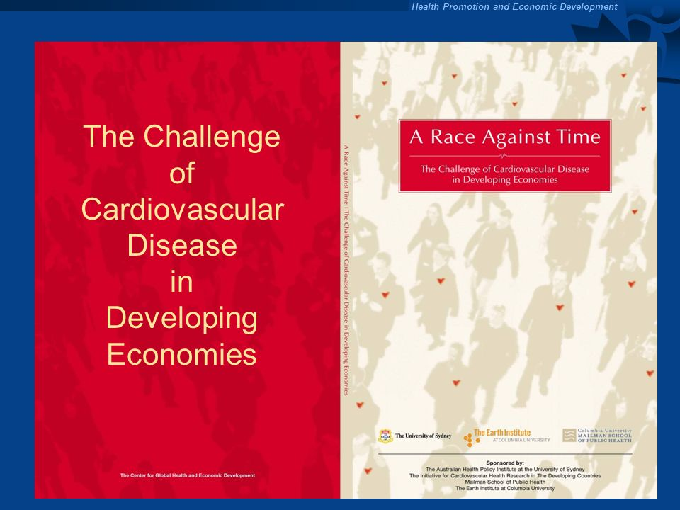 The Challenge of Cardiovascular Disease in Developing Economies