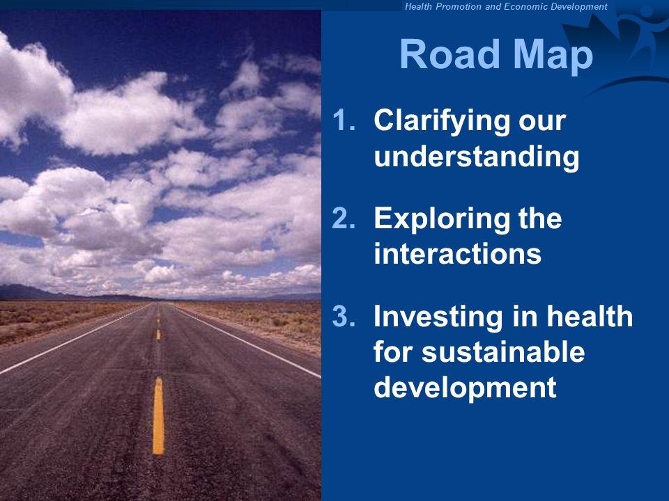Road Map 1. Clarifying our understanding Exploring the interactions