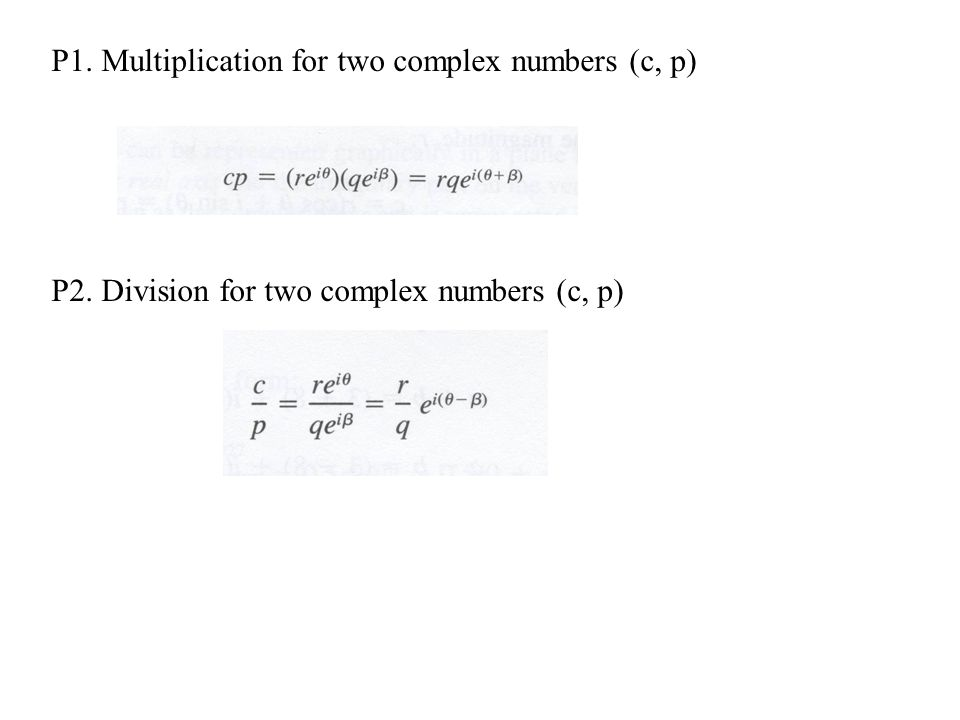 P1. Multiplication for two complex numbers (c, p)