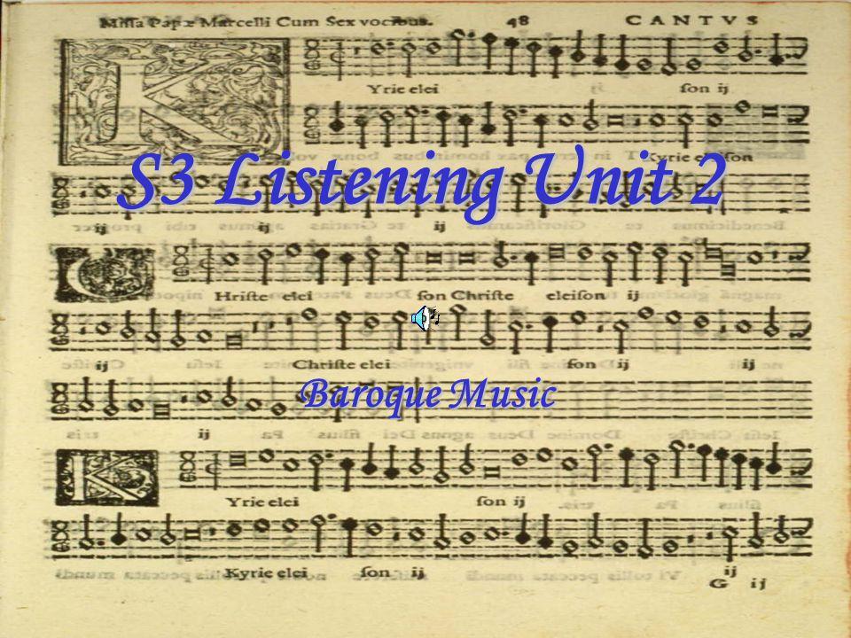 S3 Listening Unit 2 Baroque Music