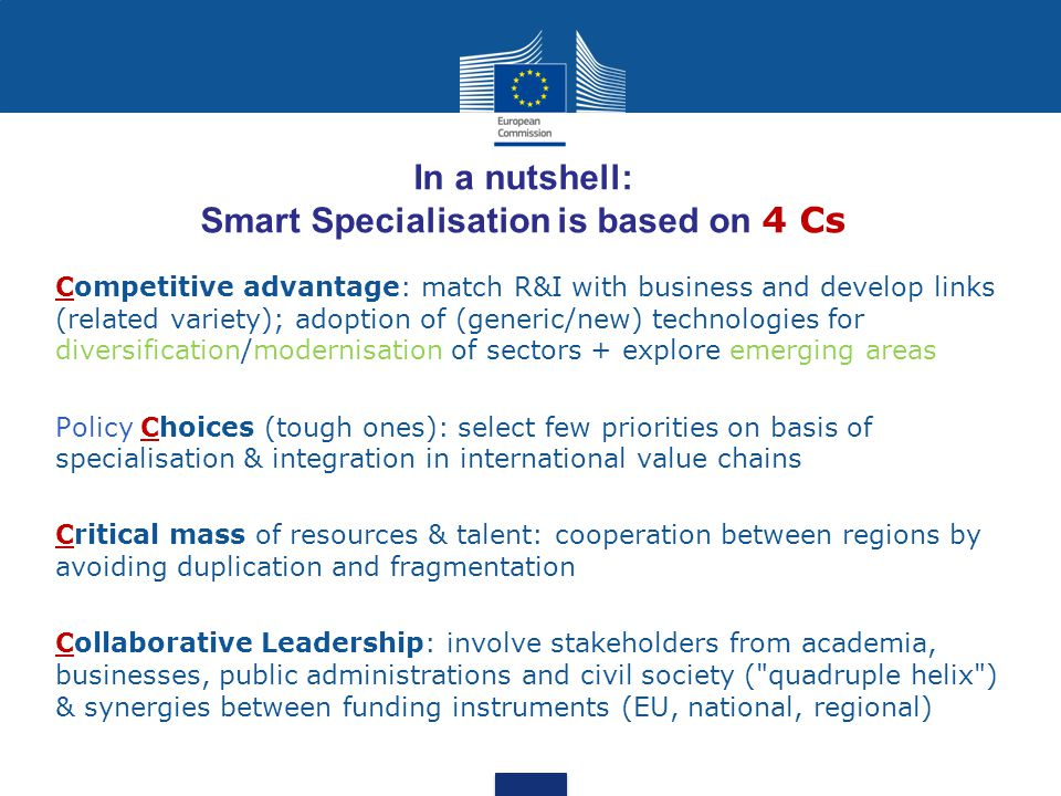 In a nutshell: Smart Specialisation is based on 4 Cs