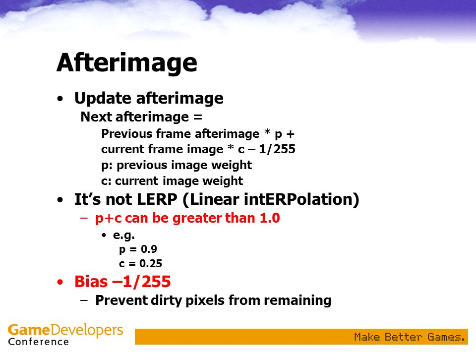 Afterimage Update afterimage It's not LERP (Linear intERPolation)