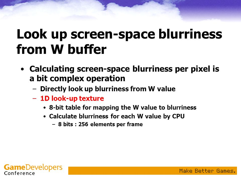 Look up screen-space blurriness from W buffer