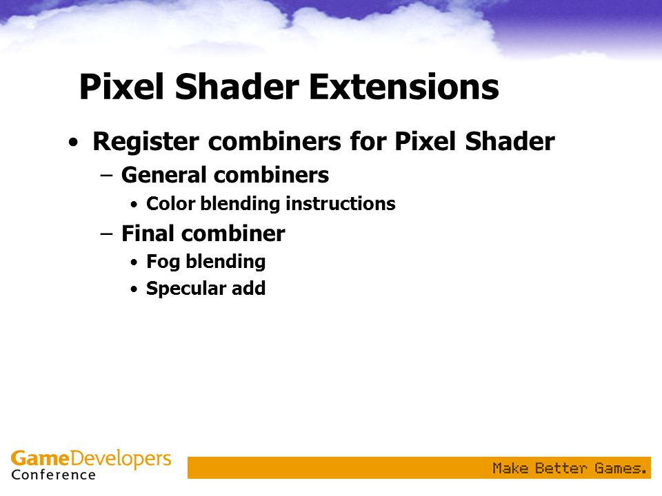 Pixel Shader Extensions