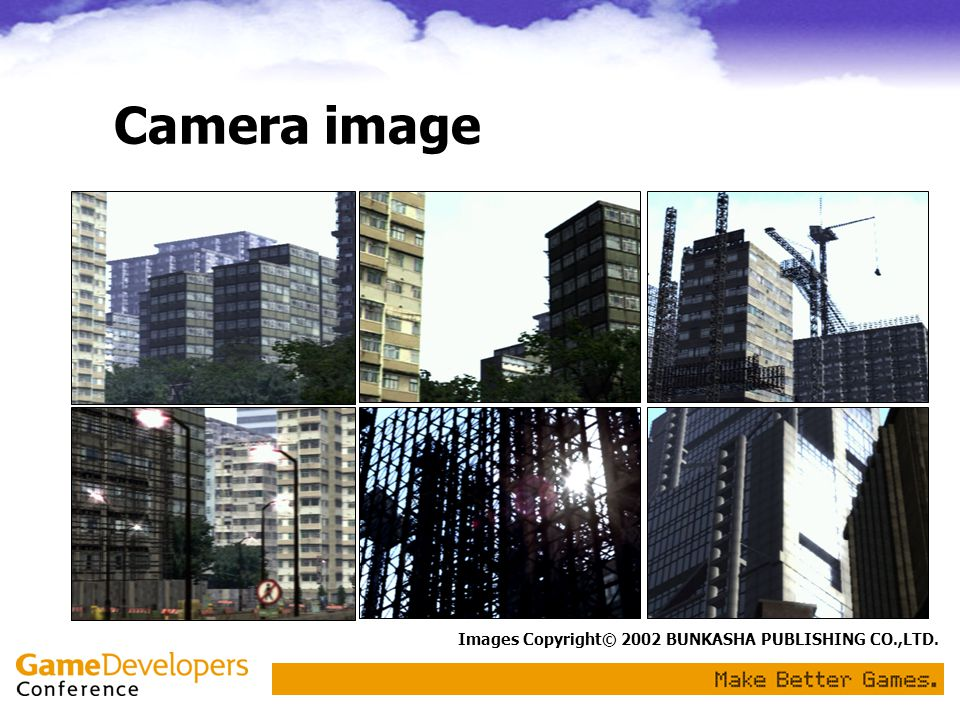 Camera image Images Copyright© 2002 BUNKASHA PUBLISHING CO.,LTD.