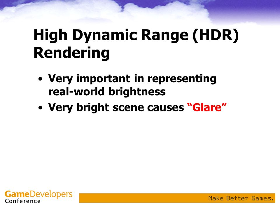 High Dynamic Range (HDR) Rendering