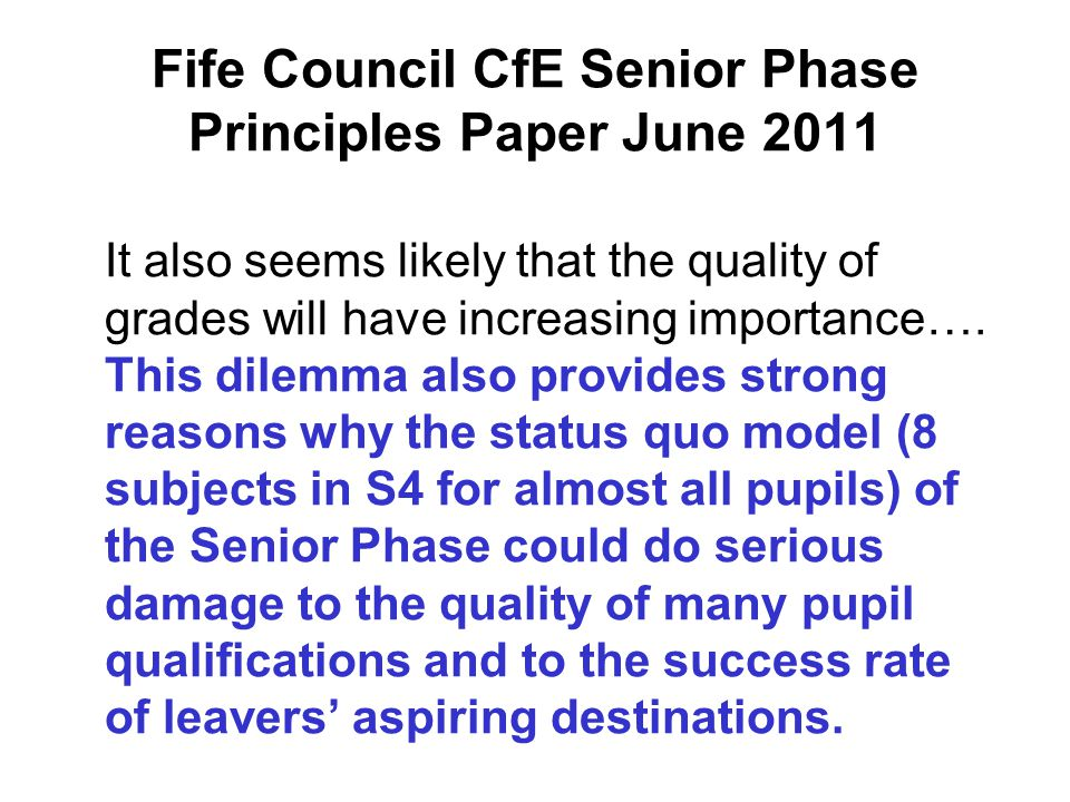 Fife Council CfE Senior Phase Principles Paper June 2011