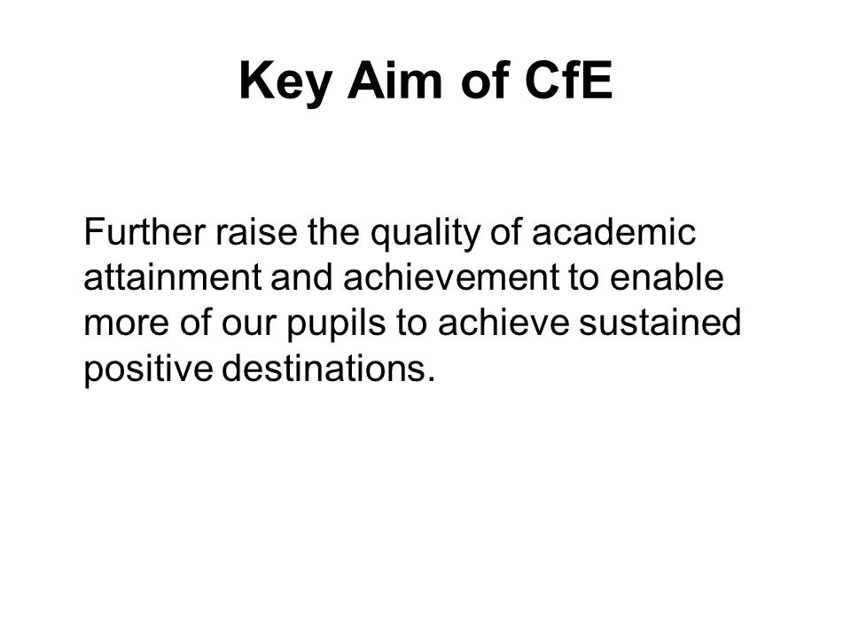 Key Aim of CfE