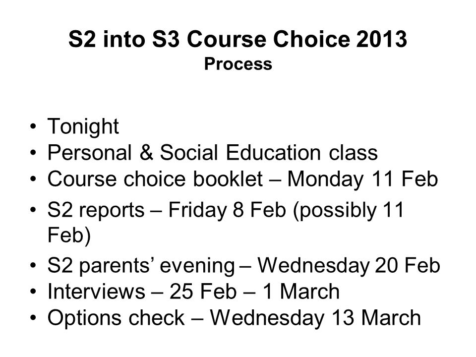 S2 into S3 Course Choice 2013 Process