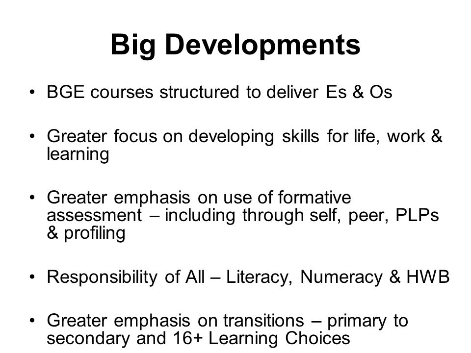 Big Developments BGE courses structured to deliver Es & Os