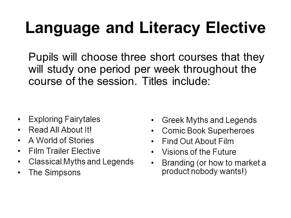 Language and Literacy Elective
