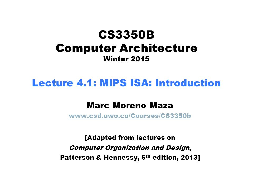 CS3350B Computer Architecture Winter 2015 Lecture 4