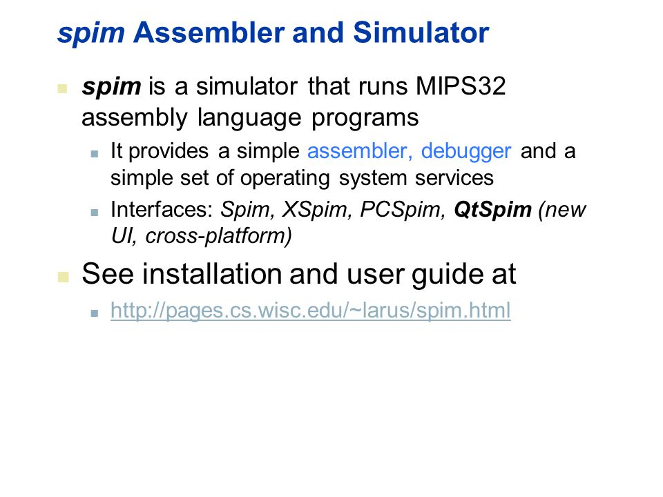 spim Assembler and Simulator