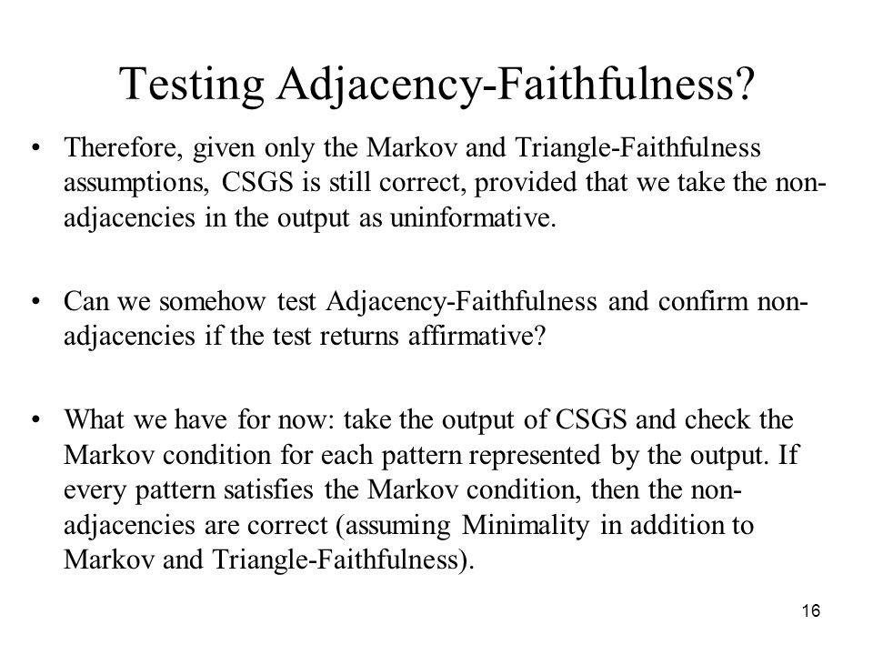 Testing Adjacency-Faithfulness