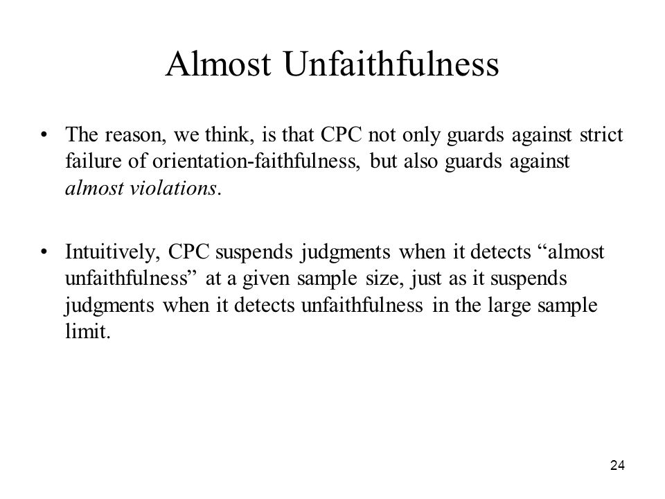 Almost Unfaithfulness