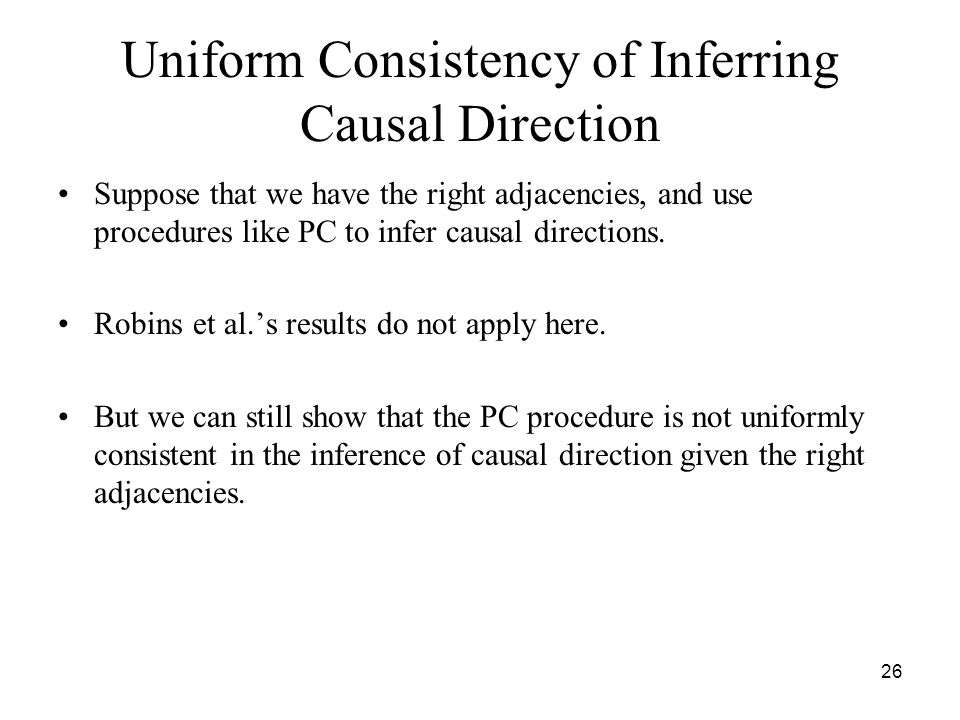 Uniform Consistency of Inferring Causal Direction