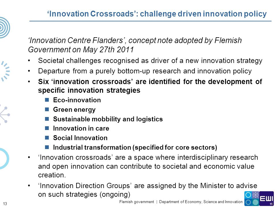'Innovation Crossroads': challenge driven innovation policy