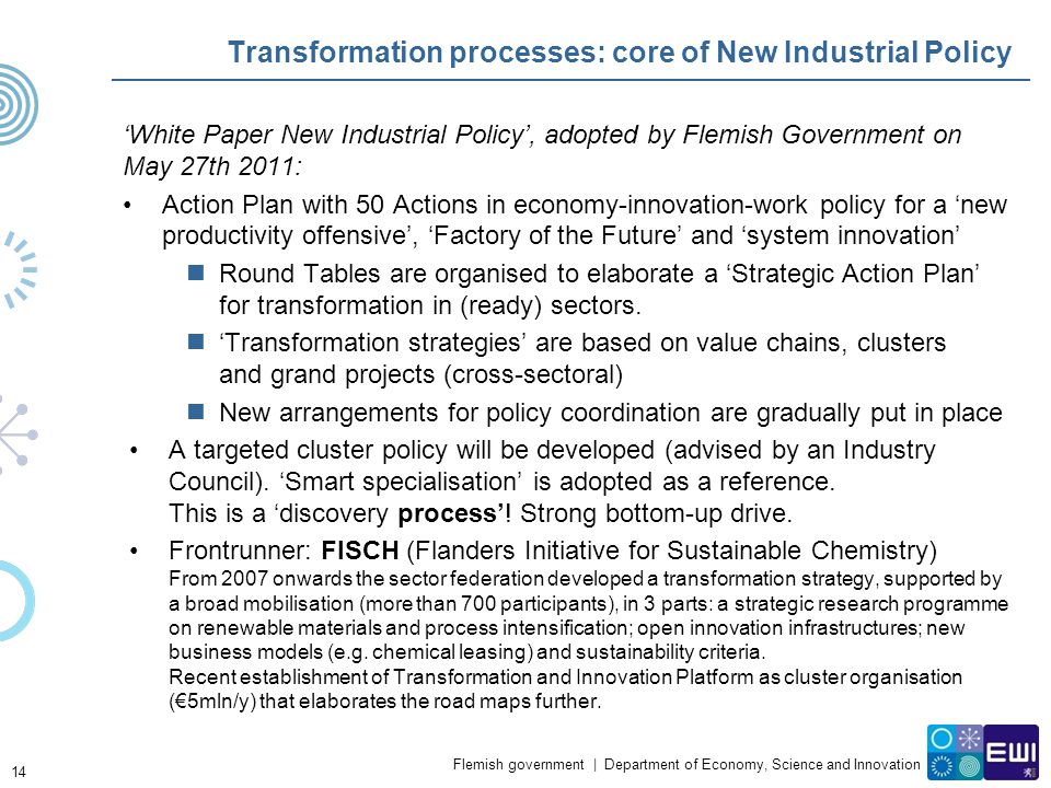 Transformation processes: core of New Industrial Policy