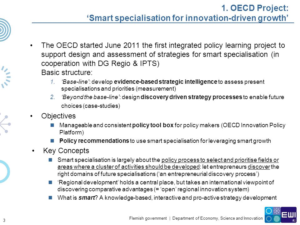 1. OECD Project: 'Smart specialisation for innovation-driven growth'