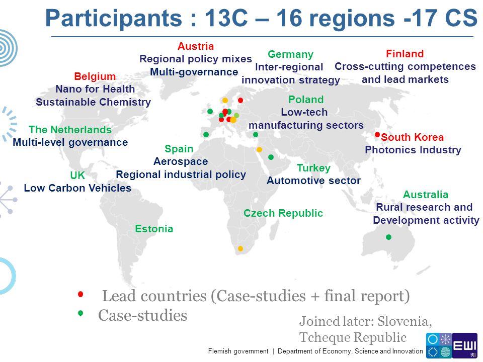 Participants : 13C – 16 regions -17 CS