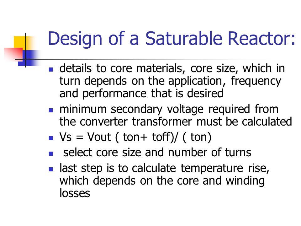 Design of a Saturable Reactor: