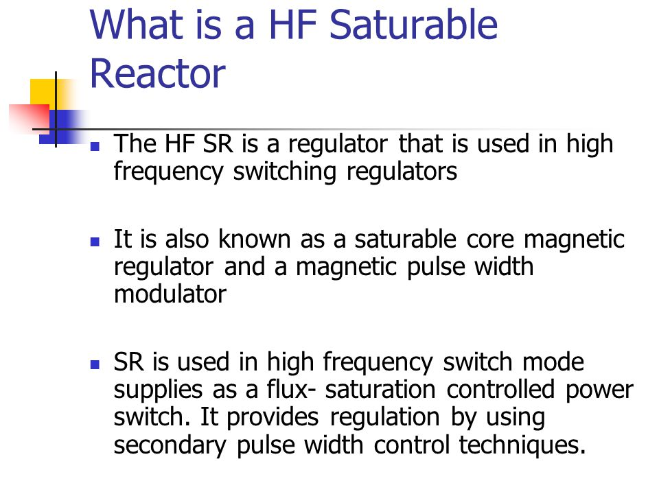 What is a HF Saturable Reactor