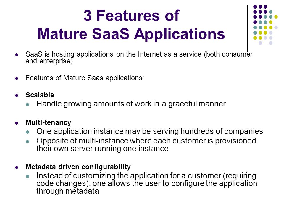3 Features of Mature SaaS Applications