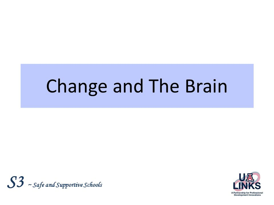 Change and The Brain