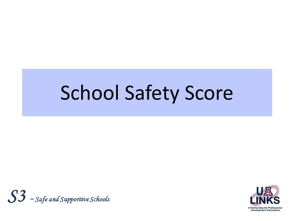 School Safety Score