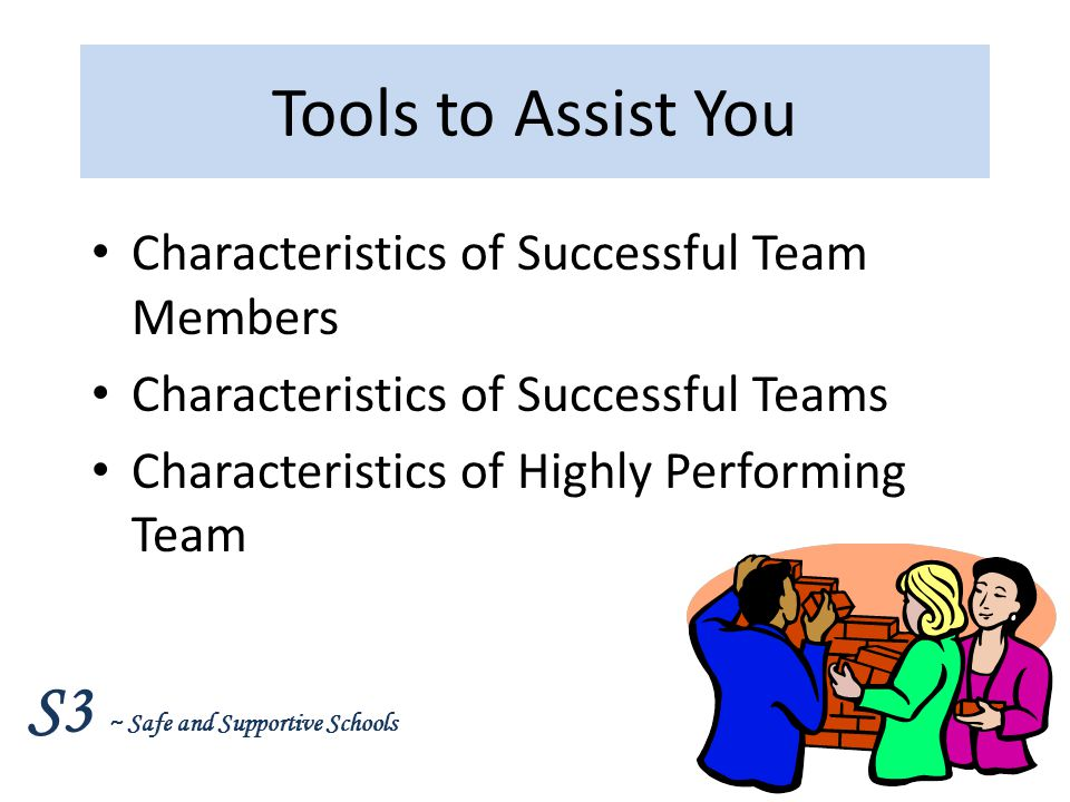 Tools to Assist You Characteristics of Successful Team Members