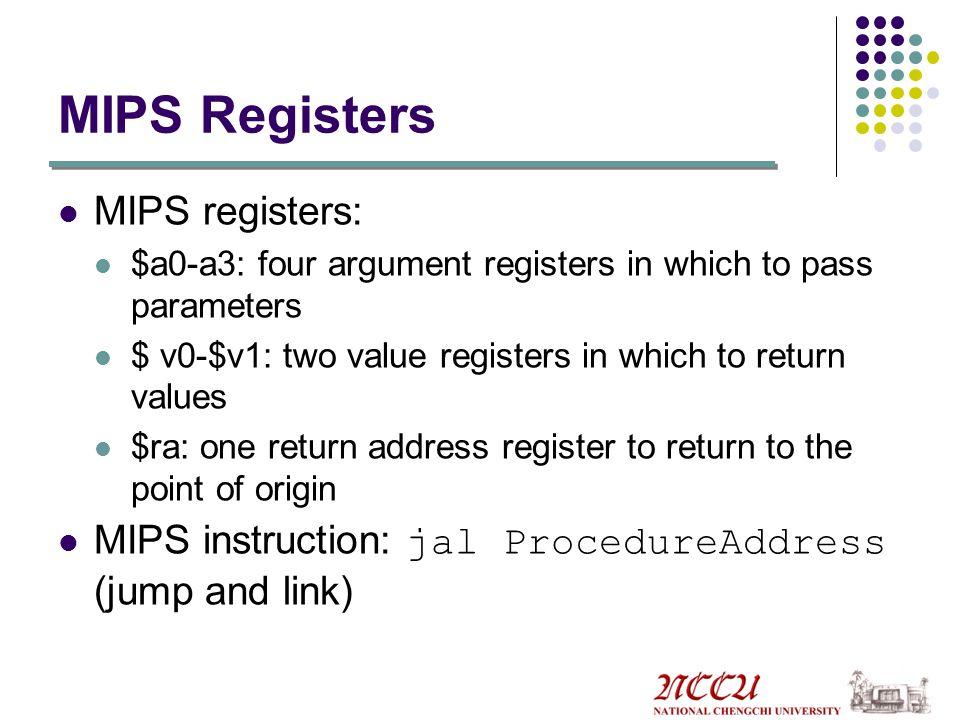 MIPS Registers MIPS registers: