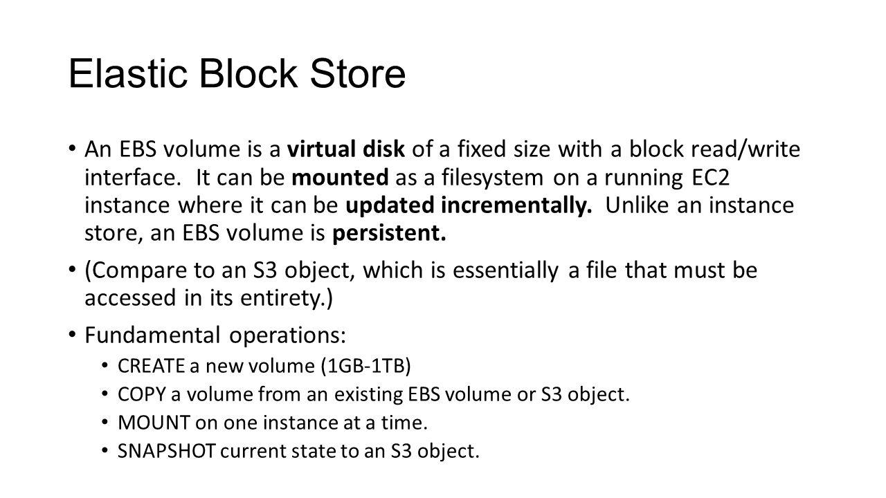Elastic Block Store