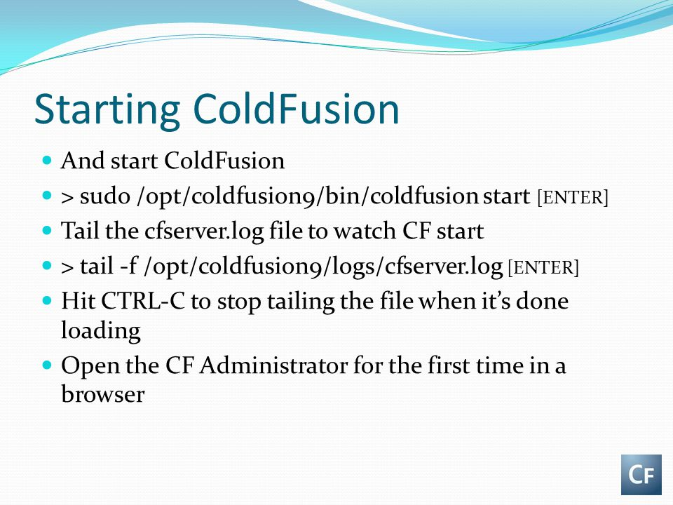 Starting ColdFusion And start ColdFusion