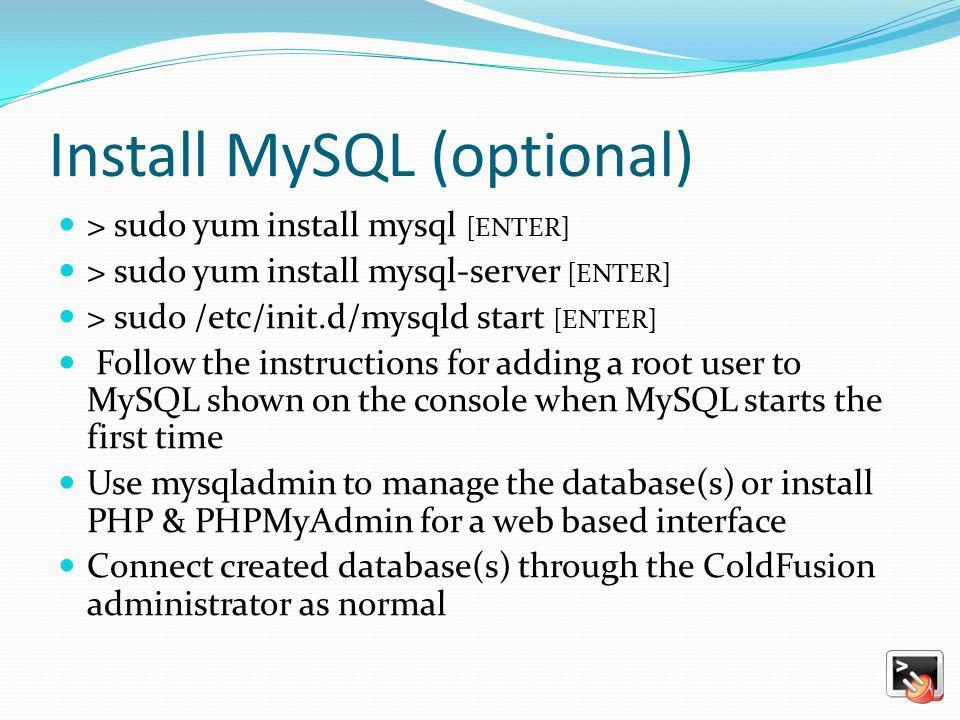 Install MySQL (optional)