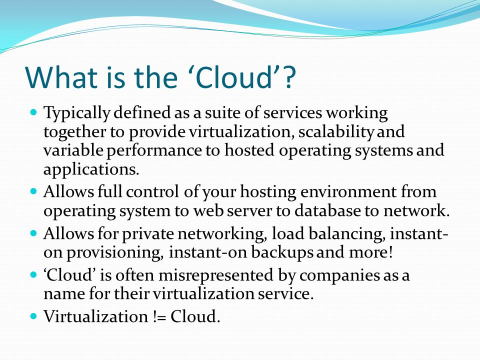 What is the 'Cloud'