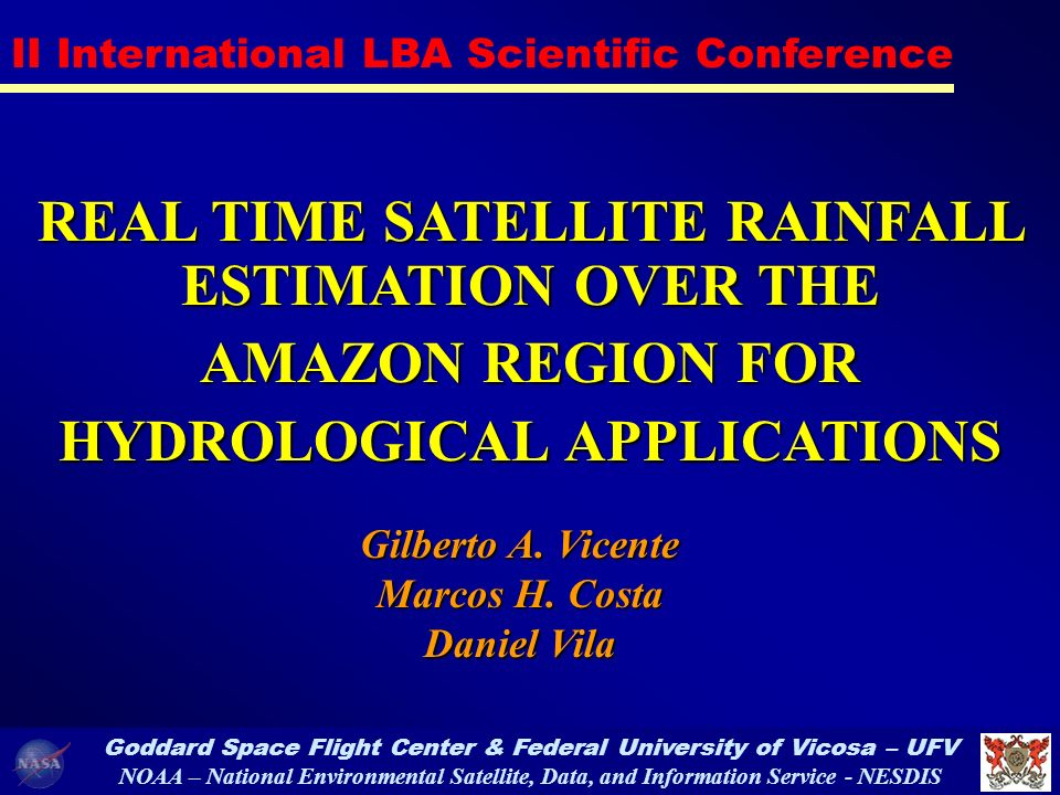 REAL TIME SATELLITE RAINFALL ESTIMATION OVER THE AMAZON REGION FOR