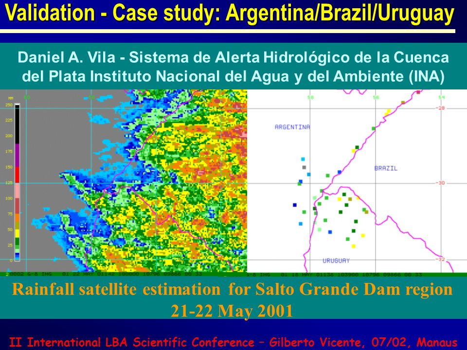 Rainfall satellite estimation for Salto Grande Dam region